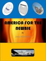 Cover for 'America For The Newbie'