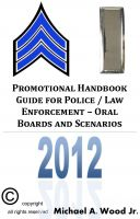 Cover for 'Promotional Handbook Guide for Police / Law Enforcement - Oral Boards and Scenarios'