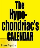 Cover for 'The Hypochondriac's Calendar'