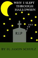 Cover for 'Why I Slept Through Halloween'