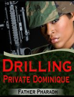 Cover for 'Drilling Private Dominique'