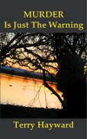 Cover for 'Murder is Just the Warning'