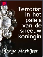 Cover for 'Terrorist in het paleis van de sneeuwkoningin'