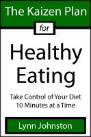 Cover for 'The Kaizen Plan for Healthy Eating: Take Control of Your Diet 10 Minutes at a Time'