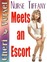 Cover for 'Nurse Tiffany Meets an Escort'