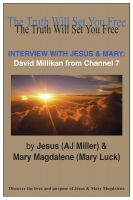Cover for 'Interview with Jesus & Mary: David Millikan from Channel 7'