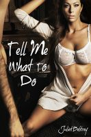 Cover for 'Tell Me What to Do'