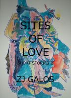 Cover for 'Sites of Love - Short Stories II'