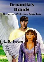 Cover for 'Druantia's Braids (Druantia's Children - Book Two)'