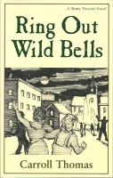 Cover for 'Ring Out Wild Bells (A Matty Trescott Novel)'