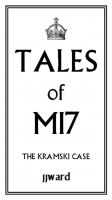 Cover for 'Tales of MI7: The Kramski Case'
