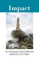 Cover for 'IMPACT: An Anthology of Short Memoirs'