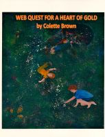 Cover for 'Web Quest For a Heart of Gold'