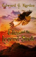 Cover for 'Elias and the Legend of Sirok'