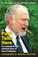 Cover for 'The Puck Talks Here: The amazing life & turbulent times of Peter Pocklington'