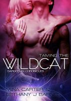 Cover for 'Taming the Wildcat by Mina Carter & Bethany J. Barnes'