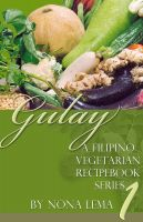 Cover for 'Gulay Book 1, A Filipino Vegetarian Recipebook Series'
