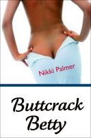 Cover for 'Buttcrack Betty'