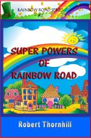 Cover for 'Super Powers Of Rainbow Road'