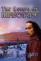 Cover for 'The Lords of Harbendane'