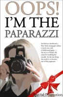 Cover for 'Oops! I'm The Paparazzi'