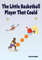 Cover for 'The Little Basketball Player That Could'