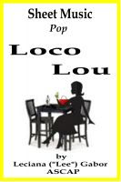 Cover for 'Sheet Music Loco Lou'