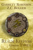 Cover for 'Realm Keepers: Episode Three'