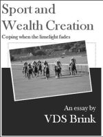 Cover for 'Sport and Wealth Creation: Coping when the limelight fades'