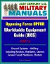 21st Century U.S. Military Manuals: Opposing Force OPFOR Worldwide Equipment Guide (WEG) Part 6 - Ground Systems - Artillery, including Russian, Howitzers, Cannon, Sensor Fuzed Munitions, Mortars by Progressive Management