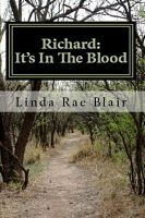 Cover for 'Richard: It's In The Blood'