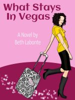 Cover for 'What Stays in Vegas'