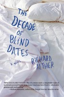 Richard Alther - The Decade of Blind Dates