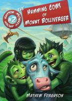 Cover for 'The Humming Cows of Mount Bolliverger'