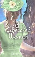 Cover for 'A Liberated Woman'