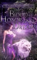 Cover for 'The Elder Blood Chronicles Book 2 Blood Honor and Dreams'