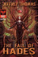 Dark Regions Press - Fall of Hades by Jeffrey Thomas