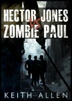 Cover for 'Hector Jones vs. Zombie Paul'