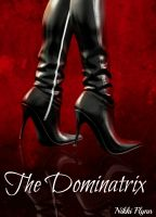 Cover for 'The Dominatrix'