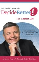 Cover for 'Decide Better! For a Better Life'