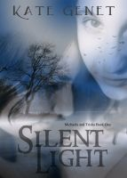 Cover for 'Silent Light (Michaela and Trisha Book 1)'