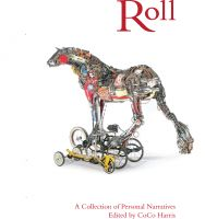 Cover for 'Roll: A Collection of Personal Narratives'
