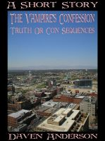 Cover for 'The Vampire's Confession: Truth Or Con Sequences'