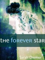 Cover for 'The Forever Star (A Lesbian Fantasy Short Story)'