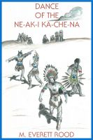 Cover for 'Dance of the Ne-ak-i Ka-che-na'