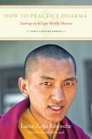 Cover for 'How To Practice Dharma: Teachings on the Eight Worldly Dharmas'