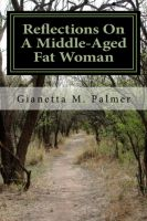 Cover for 'Reflections On A Middle-Aged Fat Woman'