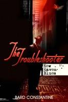 Cover for 'The Troubleshooter: New Haven Blues'