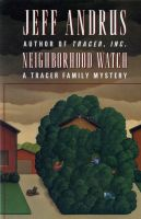Cover for 'Neighborhood Watch (A Tracer Family Mystery)'