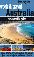 Cover for 'Work & Travel Australia: the Essential Guide'